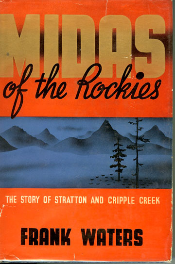Midas of the Rockies.jpg (61971 bytes)