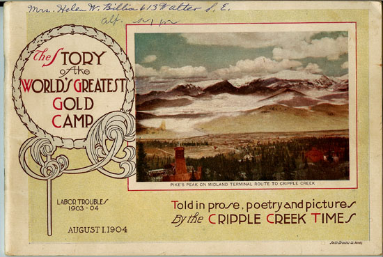 Story of the World's Greatest Gold Camp Cripple Creek 1904.jpg (80343 bytes)
